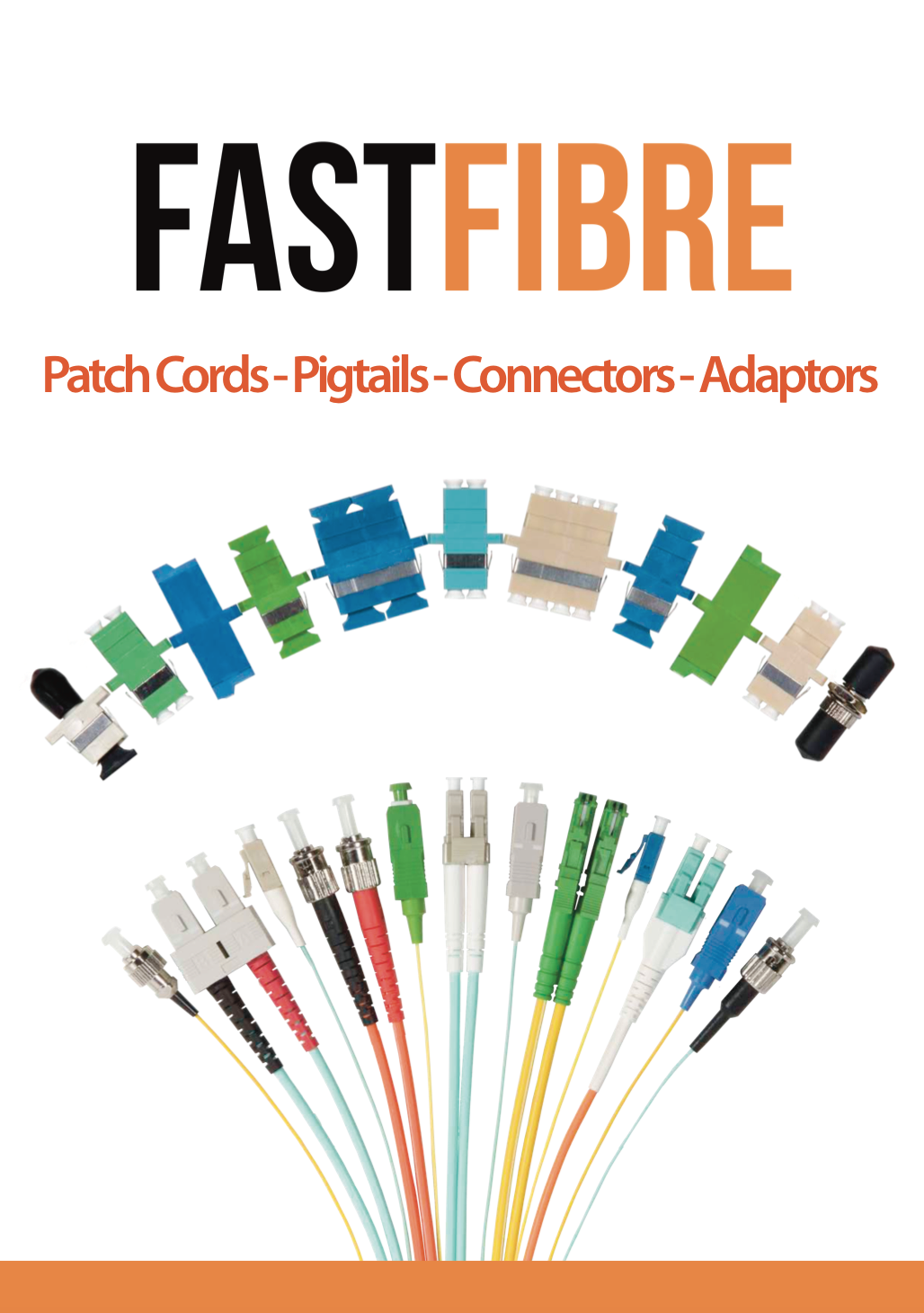 Patch Cords, Pigtails, Connectors & Adaptors